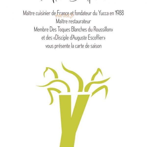 Yucca Restaurant – Chef Alain Delprat – 1988-2020… 32 ans au service du goût avant tout !!
